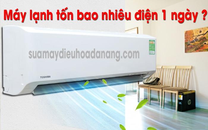 Máy lạnh tốn bao nhiêu điện 1 ngày